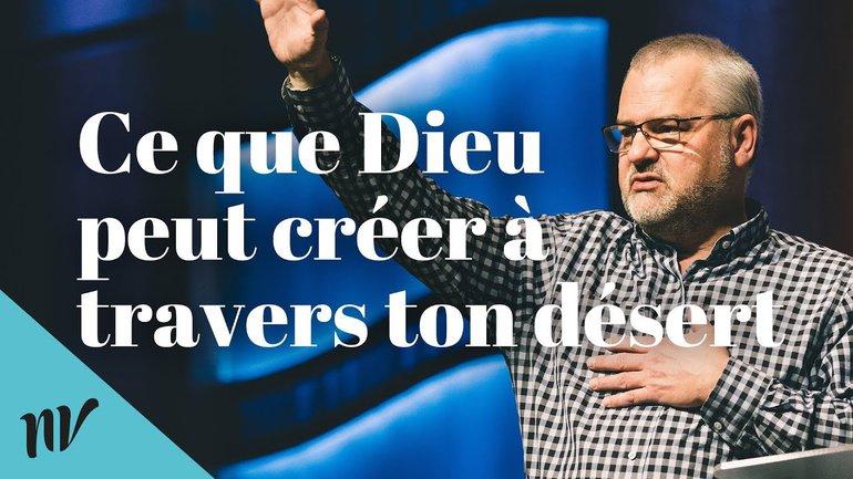 Ce que Dieu peut créer à travers ton désert | Daniel Décary