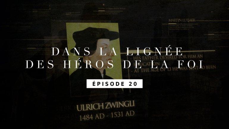 Ulrich Zwingli - La réforme suisse - Épisode 20