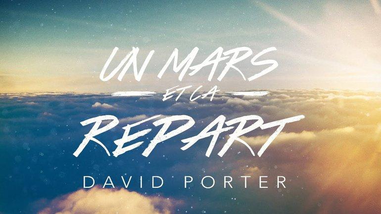 Un Mars et ça repart ! | David Porter
