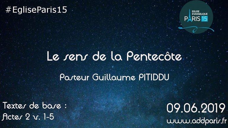 Le sens de la pentecôte - Pasteur Guillaume PITIDDU
