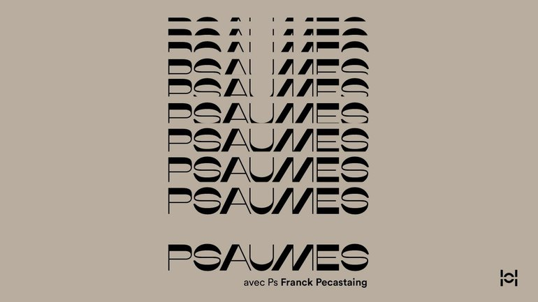 Psaumes avec Ps Franck Pecastaing #37