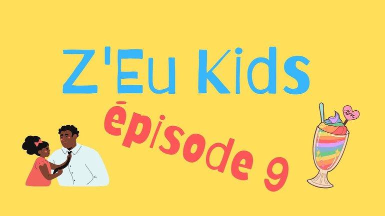 z'eu kids episode 9 - La foi
