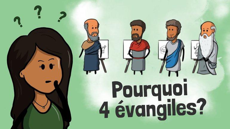 Pourquoi est-ce nécessaire d'avoir 4 évangiles ?