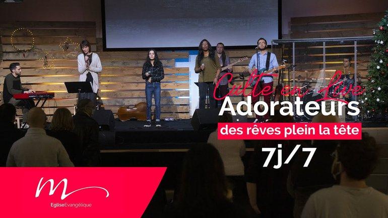 Des Rêves #1 Adorateurs 7j/7 - Jéma Taboyan - Culte du dimanche 3 Janvier 2021