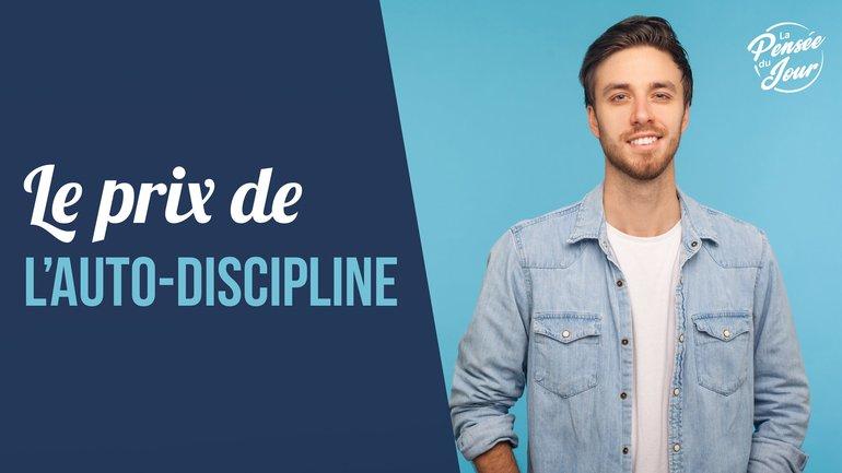Le prix de l'auto-discipline