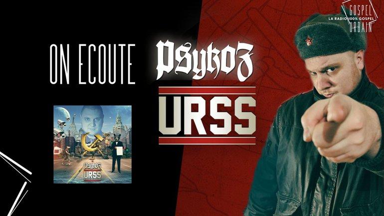 """{EXCLU} On écoute """"URSS"""" de Psykoz (2016)"""