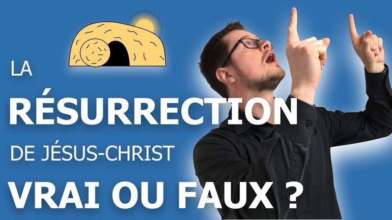 La résurrection : vrai ou faux ?