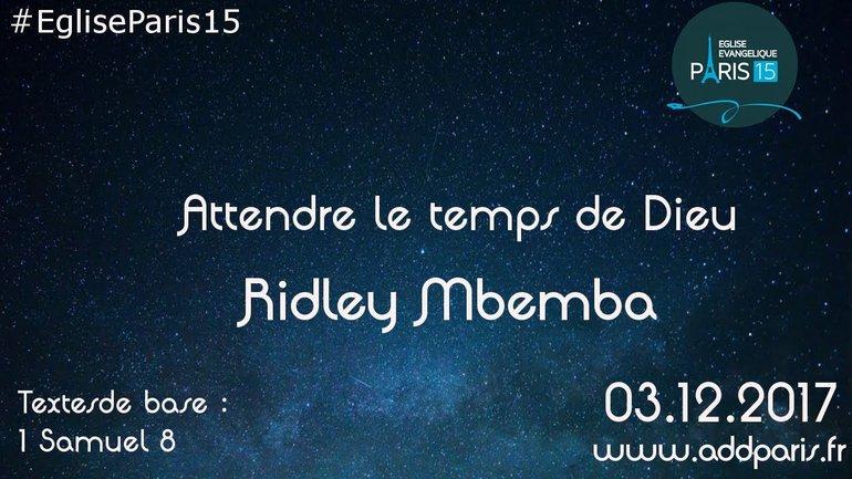 Attendre le temps de Dieu - Ridley Mbemba