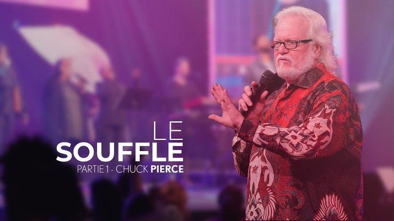 Le souffle - Chuck Pierce // IChurch Francophonie