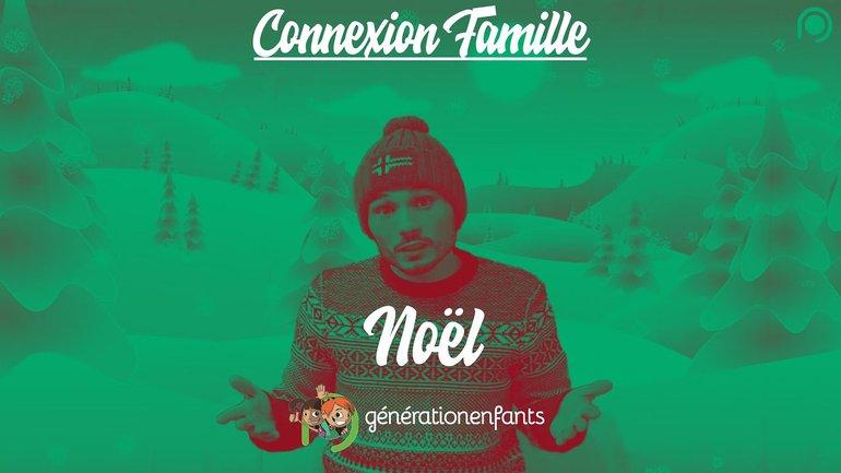 Noel - Connexion Famille