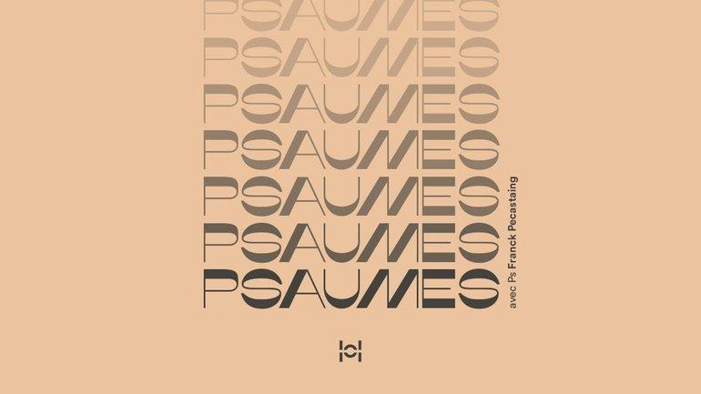 Psaumes avec Ps Franck Pecastaing #7