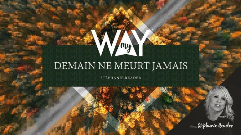 Demain ne meurt jamais - MyWay #2