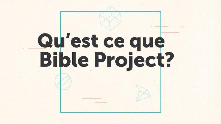 Le Projet Biblique: qu'est-ce que c'est ?