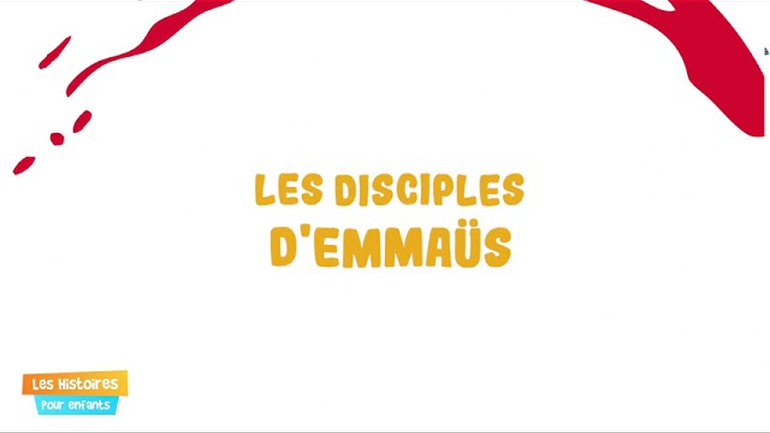 Les disciples d'Emmaüs - Episode 29