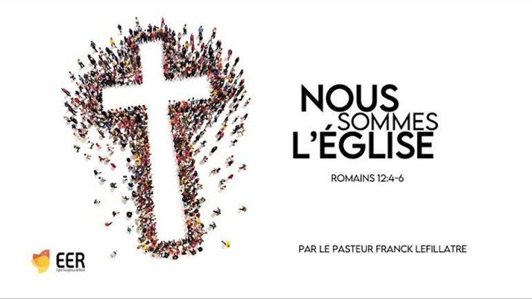 Nous sommes l'Église - Franck Lefillatre - culte du 2 mai 2021