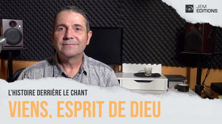 L'histoire derrière le chant: Viens esprit de Dieu par Sylvain Freymond