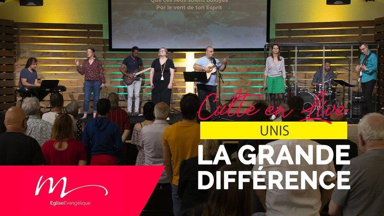 Unis #2 La grande différence ! - Jérémie Chamard - Culte du dimanche 30 Mai 2021