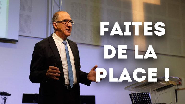 Faites de la place ! - Pasteur Alain Aghedu