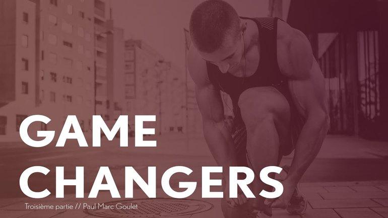 Game Changers - 3ème partie - Paul Marc Goulet - IChurch Francophonie