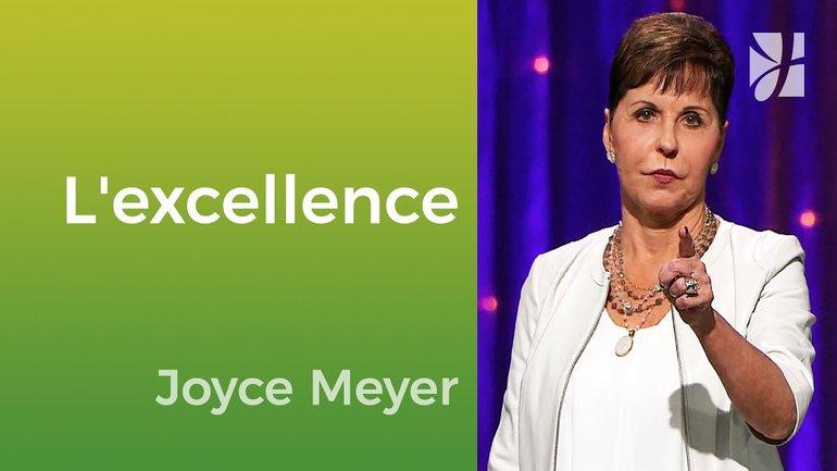 Engagé à l'excellence - Joyce Meyer - JMF EEL 550 5