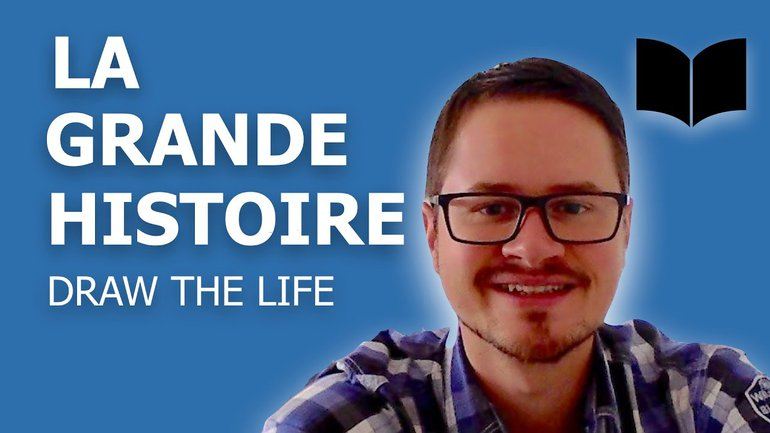 La grande Histoire - Draw the life