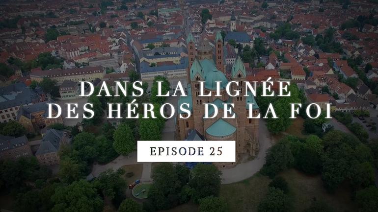 Dans la lignée des héros de la foi - Martin Luther - La protestation des princes - Episode 25