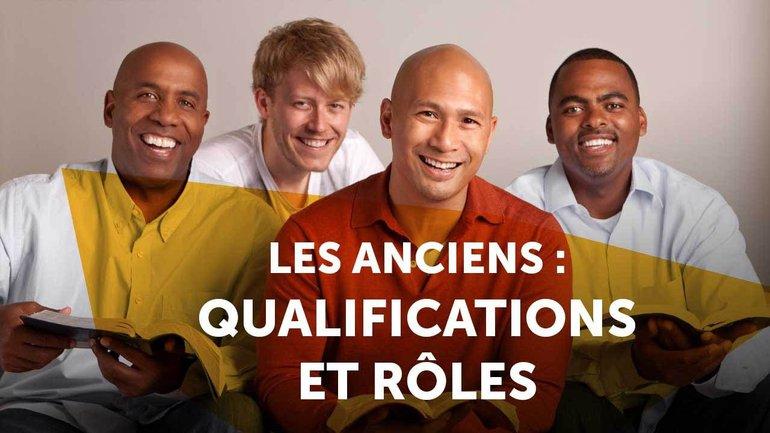 Les anciens : qualifications & rôles