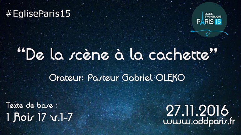 De la scène à la cachette - Pasteur Gabriel OLEKO