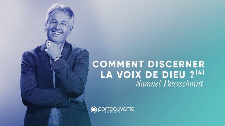 Comment discerner la voix de Dieu ?(4) - Samuel Peterschmitt [Culte PO 19/09/2021]