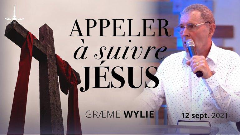 Appeler à suivre Jésus par Græme Wylie