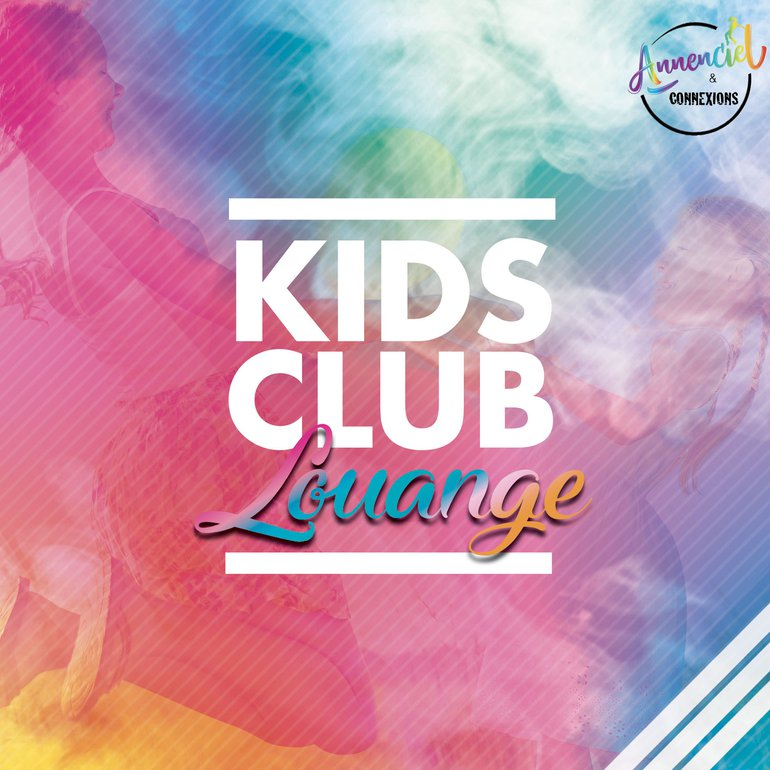 Kids Club Louange