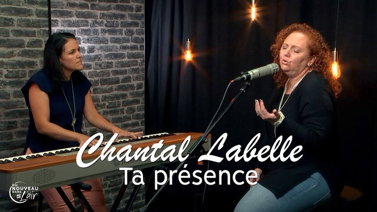 Ta présence - Chantal Labelle