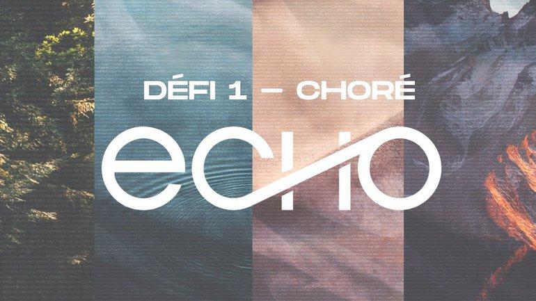ECHO Live   Défi 1 : choré