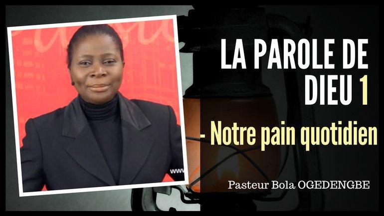 Olivia Bola Ogedengbe - La parole de Dieu (1)