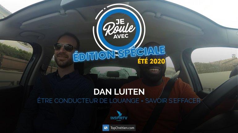 Je roule avec - Dan Luiten (édition spéciale été 2020)