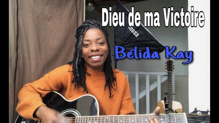 Bélida Kay - Dieu de ma Victoire