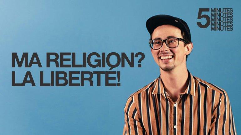 Ma religion? La liberté! _T'as 5min ? _Hugo Gerbore