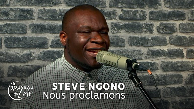 Nous proclamons - Steve NGono