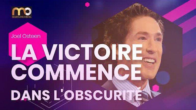 LA VICTOIRE COMMENCE DANS L'OBSCURITÉ - Traduit par MarylineOrcel