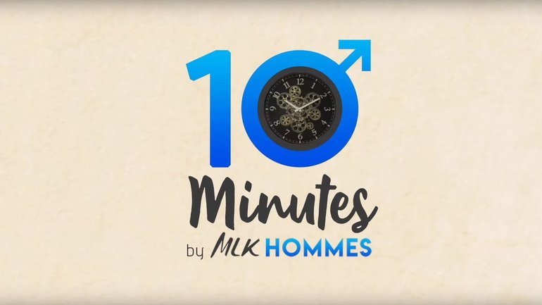 10 Minutes by MLK Hommes #9 - La sexualité #2 - Eric Dufour
