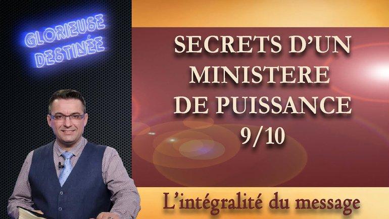 Secrets d'un ministère de puissance - L'intégralité du message - 9/10