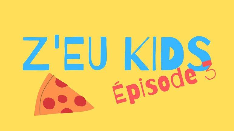 Z'eu kids épisode 3 - Le royaume de Dieu