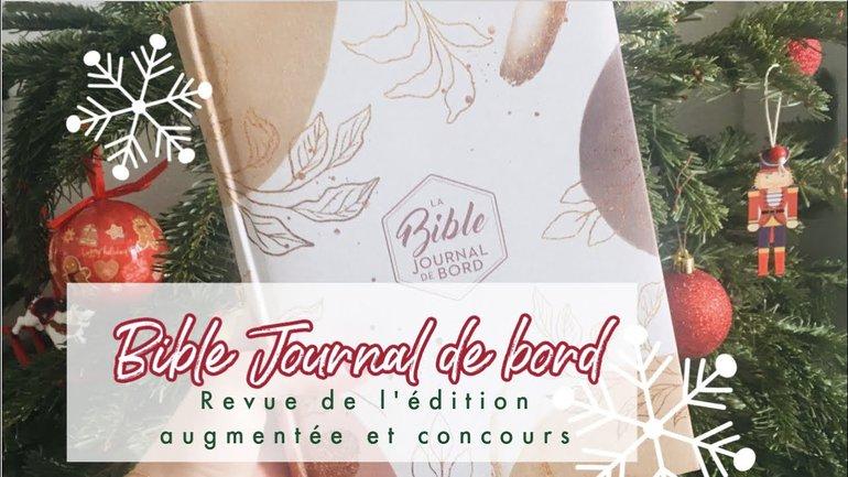 """Gagne ta Bible """"Journal de Bord"""" ! Revue et comparaison de l'édition augmenté"""