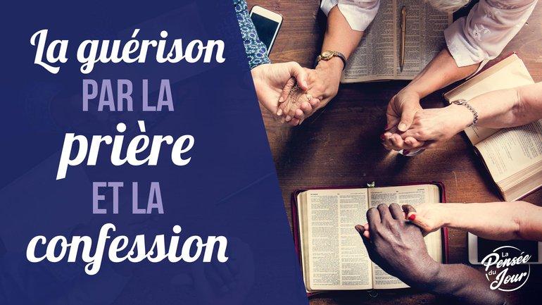 La guérison par la prière et la confession