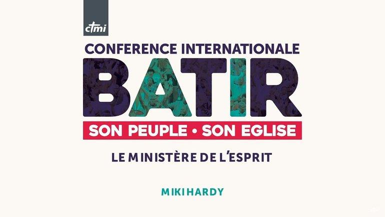 Le ministère de l'Esprit / The Ministry of the Spirit (2/5) - Miki Hardy