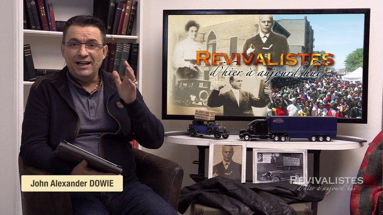 Revivalistes - John Alexander Dowie