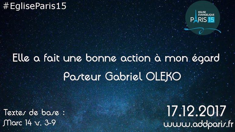 Elle a fait une bonne action à mon égard - Pasteur Gabriel OLEKO