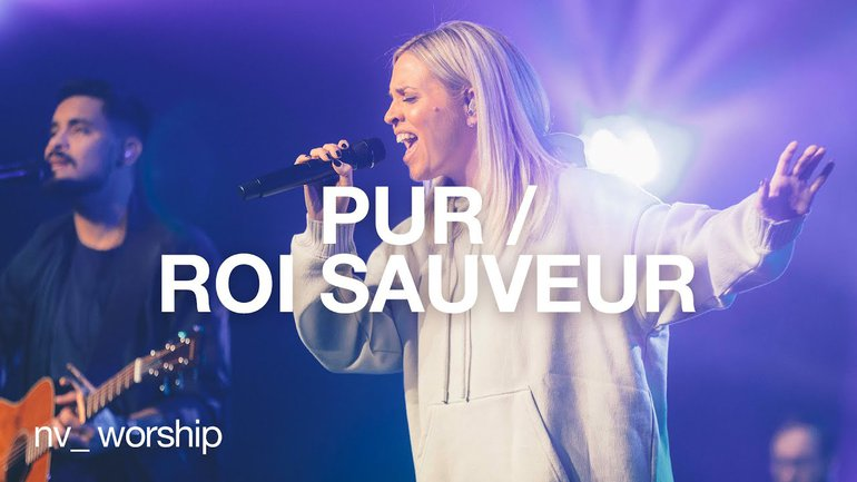 Pur / Roi Sauveur   NV Worship