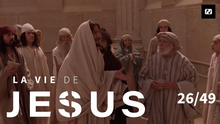 Êtes-vous le Messie ? | La vie de Jésus | 26/49