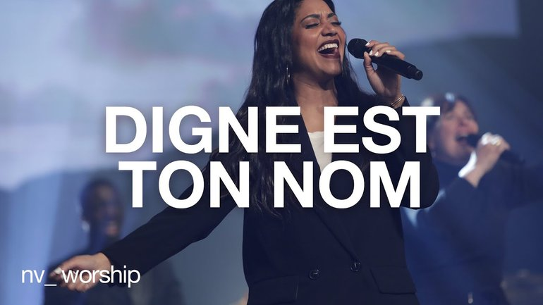 Digne est ton nom | NV Worship
